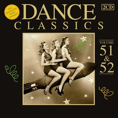 Dance Classics, Volume 51 & 52 mp3 Compilation by Various Artists
