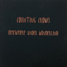 Somewhere Under Wonderland (Deluxe Edition) mp3 Album by Counting Crows