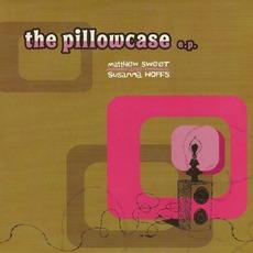 The Pillowcase EP