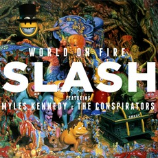 World On Fire mp3 Album by Slash Feat. Myles Kennedy And The Conspirators