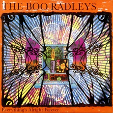 Everything's Alright Forever mp3 Album by The Boo Radleys