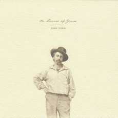 On Leaves Of Grass mp3 Album by John Zorn