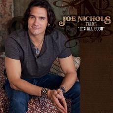 It's All Good mp3 Album by Joe Nichols