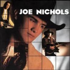 Joe Nichols mp3 Album by Joe Nichols