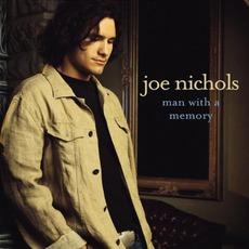 Man With A Memory mp3 Album by Joe Nichols