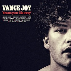 Dream Your Life Away mp3 Album by Vance Joy