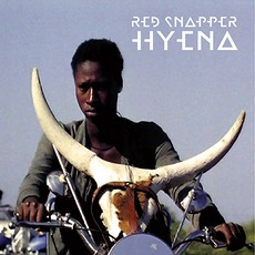 Hyena mp3 Album by Red Snapper