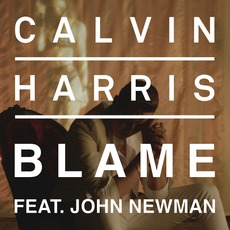 Blame (Feat. John Newman) mp3 Single by Calvin Harris