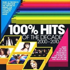 100% Hits Of The Decade 2000-2010 mp3 Compilation by Various Artists