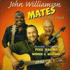 Mates On The Road by John Williamson