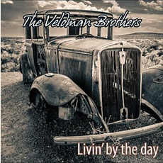 Livin' By The Day mp3 Album by The Veldman Brothers