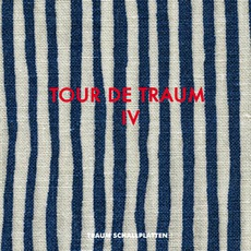 Tour De Traum IV by Various Artists