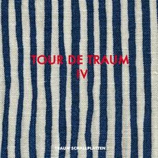 Tour De Traum IV
