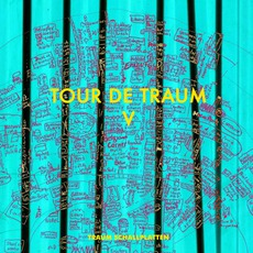 Tour De Traum V by Various Artists
