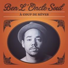 À Coup De Rêves by Ben L'Oncle Soul