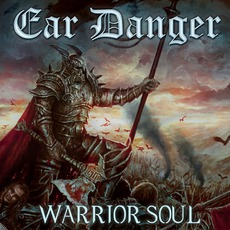 Warrior Soul by Ear Danger