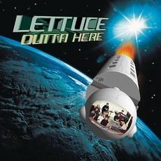 Outta Here by Lettuce