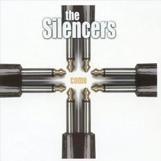 Come mp3 Album by The Silencers