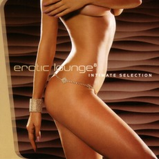Erotic Lounge⁸: Intimate Selection mp3 Compilation by Various Artists