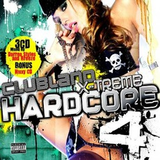 Clubland X-Treme Hardcore 4 mp3 Compilation by Various Artists