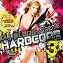 Clubland X-Treme Hardcore 3