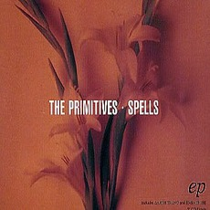 Spells mp3 Album by The Primitives