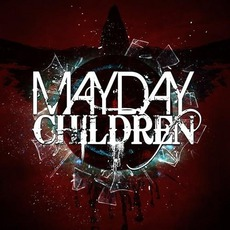 Mayday Children by Mayday Children
