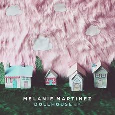 Dollhouse EP by Melanie Martinez