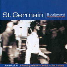 Boulevard: New Version: The Complete Series (Re-Issue) mp3 Album by St. Germain