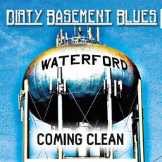Coming Clean mp3 Album by Dirty Basement Blues