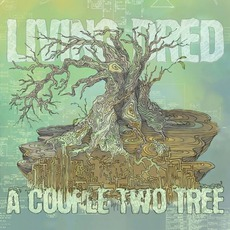 A Couple Two Tree mp3 Album by Living Dred