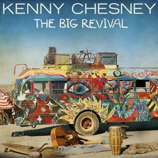 The Big Revival mp3 Album by Kenny Chesney