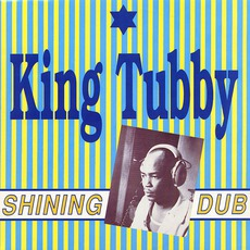 Shining Dub mp3 Album by King Tubby