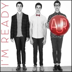 I'm Ready EP by AJR