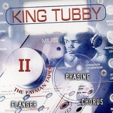 Fatman Tapes II mp3 Artist Compilation by King Tubby