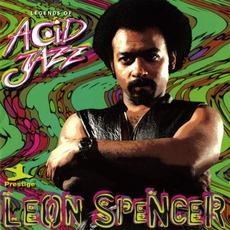 Legends Of Acid Jazz: Leon Spencer