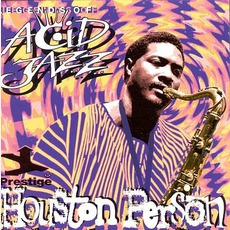 Legends Of Acid Jazz: Houston Person