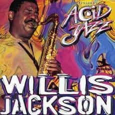 Legends Of Acid Jazz: Willis Jackson