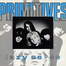 Lazy 86-88 by The Primitives