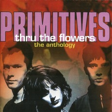 Thru The Flowers: The Anthology