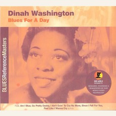 Blues For A Day (BLUESReferenceMasters) mp3 Artist Compilation by Dinah Washington