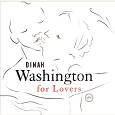 Dinah Washington For Lovers mp3 Artist Compilation by Dinah Washington