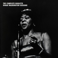 The Complete Roulette Dinah Washington Sessions mp3 Artist Compilation by Dinah Washington