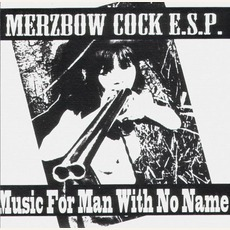 Music For Man With No Name (Re-Issue)