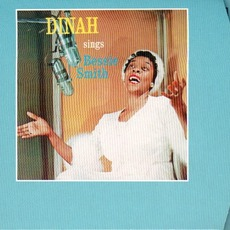 Dinah Sings Bessie Smith (Remastered) mp3 Album by Dinah Washington