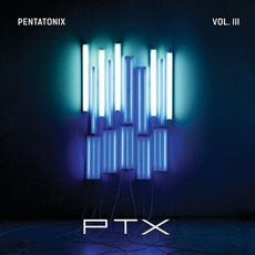 PTX, Volume III mp3 Album by Pentatonix