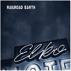 Elko mp3 Album by Railroad Earth