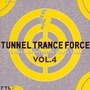 Tunnel Trance Force, Volume 4