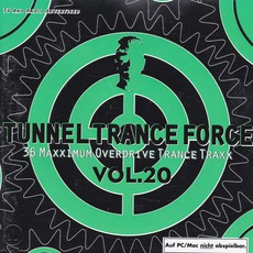 Tunnel Trance Force, Volume 20
