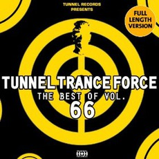 Tunnel Trance Force: The Best Of Volume 66